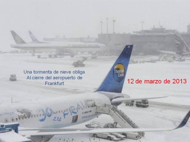 NIEVE EL AEROPUERTO DE FRANKFURT CERRADO POR LA NIEVE 12 DE MARZO 2013