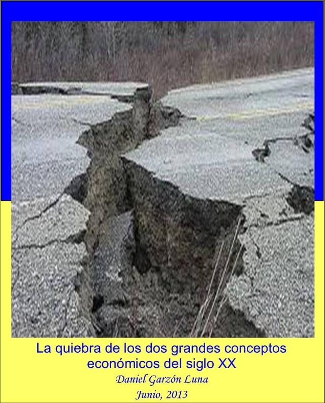 PORTADA - LA QUIEBRA DE LOS DOS GRANDES CONCEPTOS ECONOMICOS DEL SIGLO XX